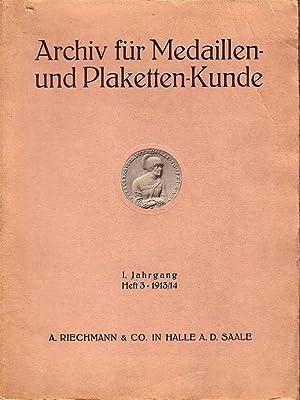 Archiv für Medaillen- und Plaketten-Kunde. Internationale illustrierte: Archiv für Medaillen-