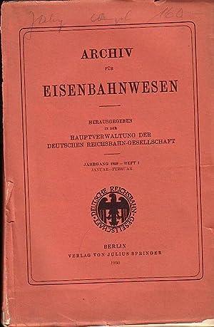Archiv für Eisenbahnwesen. Jahrgang 1930 - Heft: Eisenbahn. - Archiv