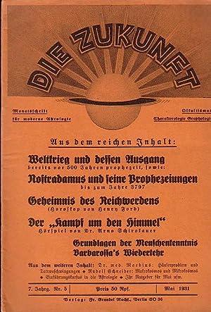 Die Zukunft. Monatsschrift für moderne Astrologie-Okkultismus, Charakterologie,: Zukunft, Die. -