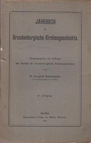 Jahrbuch für Brandenburgische Kirchengeschichte. 18. Jahrgang. 1920. Herausgegeben im Auftrage...