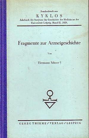 Fragmente zur Arzneigeschichte. Sonderdruck aus 'Kyklos'. Band: Scheer, Hermann: