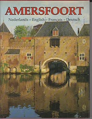 Amersfoort : Nederlands-English-Francais-Deutsch.: Amersfoort. - Koten,