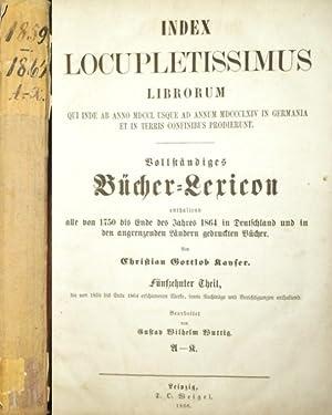 1859 -1864. - Index Locupletissimus Librorum Qui: Kayser, Christian Gottlob