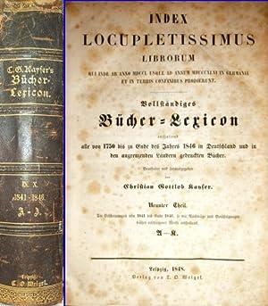 1841 -1846. - Index Locupletissimus Librorum Qui: Kayser, Christian Gottlob: