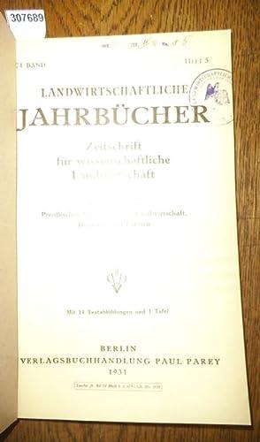 Landwirtschaftliche Jahrbücher. Zeitschrift für wissenschaftliche Landwirtschaft. 74.: Landwirtschaftliche Jahrbücher. -