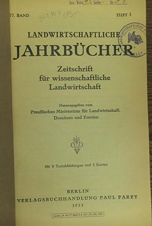 Landwirtschaftliche Jahrbücher. Zeitschrift für wissenschaftliche Landwirtschaft. 77.: Landwirtschaftliche Jahrbücher. -