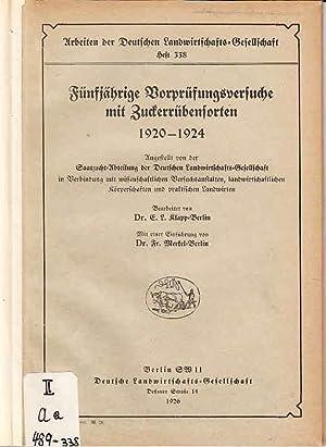 Fünfjährige Vorprüfungsversuche mit Zuckerrübensorten 1920 - 1924.: Klapp, E. L.