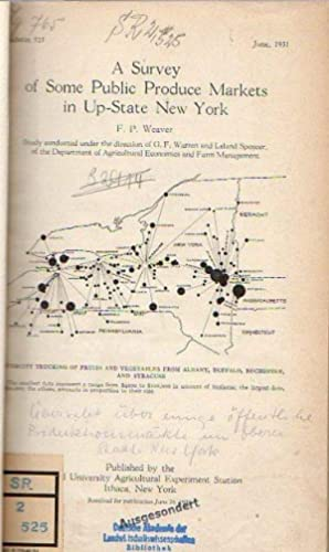 Weaver, F. P.: A Survey of Some Public Produce Markets in Up-State New York (Bulletin 525: 149 p....