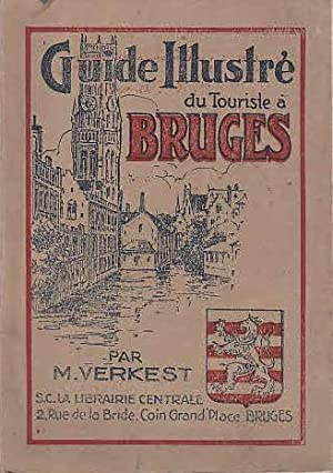 Guide Illustre du Touriste a Bruges par: Verkest, Medard