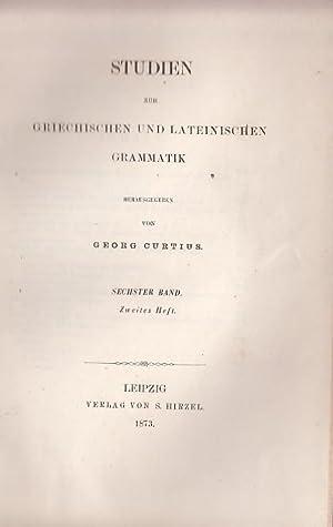 Studien zur griechischen und lateinischen Grammatik Band: Curtius, Georg (Herausgeber).