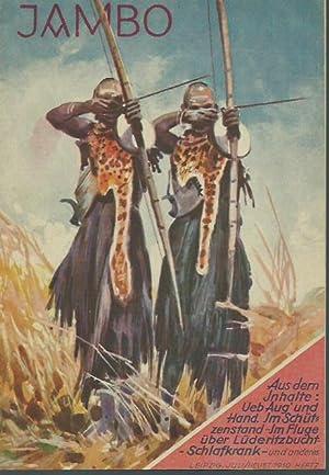 Jambo. Abenteuer, Unterhaltung und Wissen aus Kolonien: Jambo. - Kellmann,