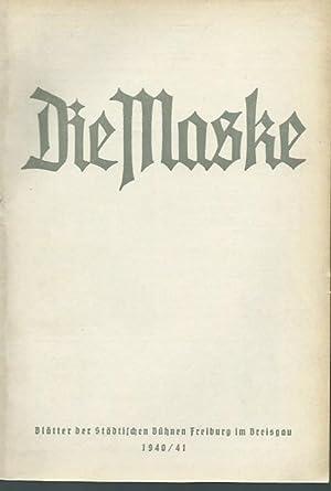 Die Maske, Heft 10, Spielzeit 1940/41. Blätter: Freiburg im Breisgau.