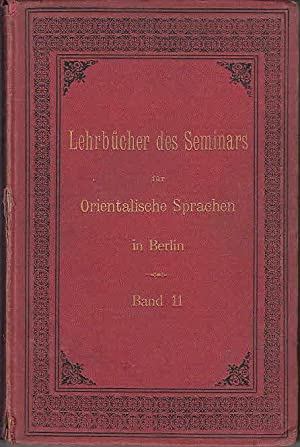 Lehrbuch der modernen osmanischen Sprache. (=Lehrbücher des: Manissadjian, J.J.: