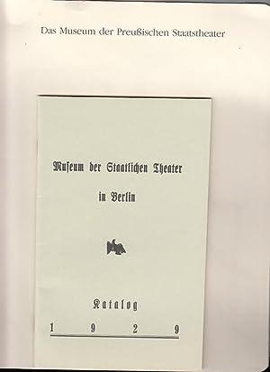 Katalog. Museum der Staatlichen Theater in Berlin: BerlinArchiv herausgegeben von