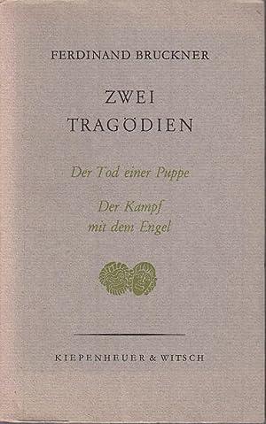 Zwei Tragödien. Der Tod eine Puppe -: Bruckner, Ferdinand: