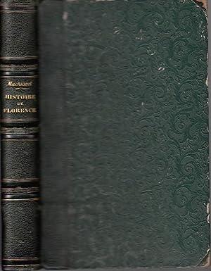 Historie de Florence. Trad. de J.-V. Peries,: Florenz. - Machiavel,