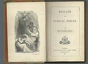 Ballads and lyrical pieces.: Scott, Sir Walter: