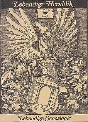 Lebendige Heraldik - Lebendige Genealogie : Ausstellung: Herold. - Arndt,