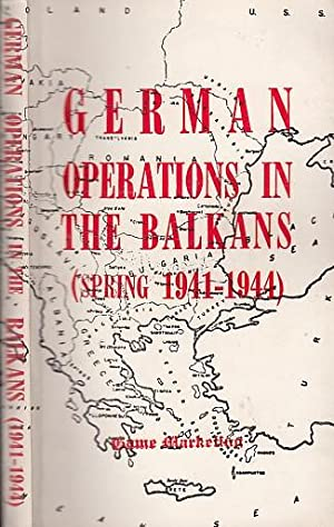German operations in the Balkans (Spring 1941-1944).: Madej, W.Victor :
