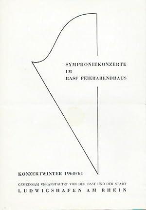 Programm zu: Symphoniekonzerte im BASF Feierabendhaus, Konzertwinter: BASF Feierabendhaus. -