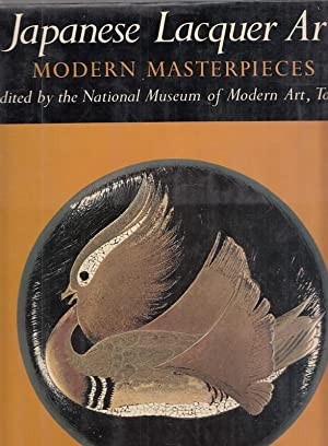 Japanese Lacquer Art : Modern Masterpieces.: National Museum of