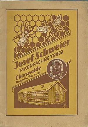 Josef Schweier Imkerfachbetrieb, Eberswalde, Bergerstraße 24/25. Katalog.: Schweier, Josef Imker. -...