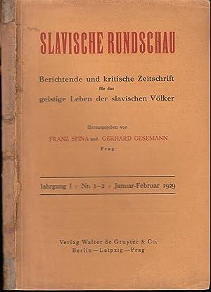 Slavische Rundschau. Berichtende und kritische Zeitschrift für: Slawische Rundschau. -