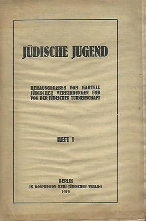 Jüdische Jugend. Herausgegeben vom Kartell jüdischer Verbindungen und von der jü...