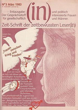 in. Zeit - Schrift der zeitbewussten Leser(in).: in. - Herausgeber: