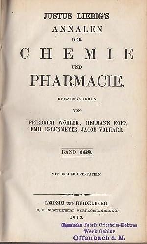 Justus Liebig's Annalen der Chemie und Pharmacie 1873, Band 169 -170 ( Neue Reihe Band 93 und ...