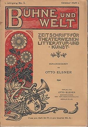 Bühne und Welt. 1. Jahrgang, No 1.: Bühne und Welt.