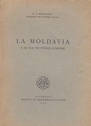La Moldavia e le sue frontiere storiche.: Moldawien. - Bratianu,