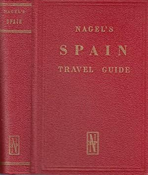Spain The Nagel Travel Guide Series. Editor: Spanien. - Editor: