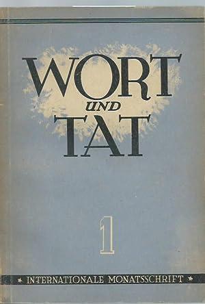 Wort und Tat. Heft 1, August 1946.: Wort und Tat.