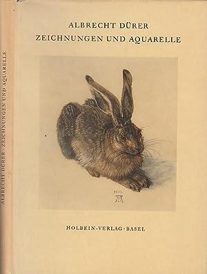 Albrecht Dürer. Zeichnungen und Aquarelle. Mit 57: Dürer, Albrecht. -