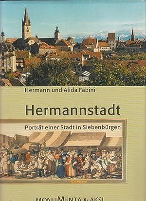 Hermannstadt - Porträt einer Stadt in Siebenbürgen.: Fabini, Hermann und