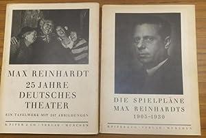Max Reinhardt, 25 Jahre Deutsches Theater. UND: Reinhardt, Max. -
