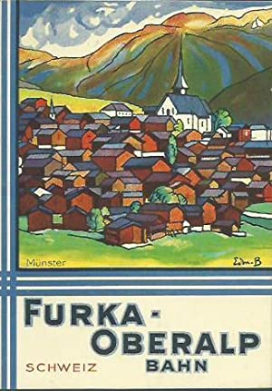 Furka - Oberalp - Bahn. Schweiz. Herausgeber: Menzi, W.: