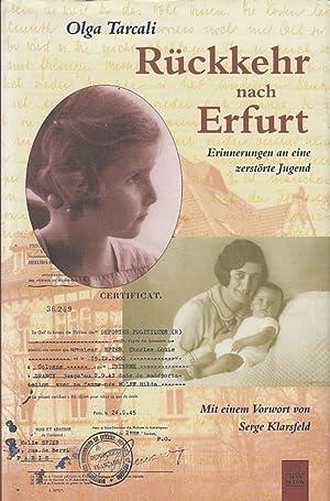 Rückkehr nach Erfurt. Erinnerungen an eine zerstörte: Erfurt. - Tarcali,