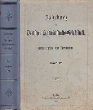 Jahrbuch der Deutschen Landwirtschafts - Gesellschaft. Band: Deutsche Landwirtschaftsgesellschaft. -