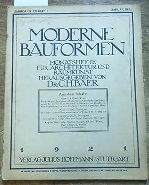 Moderne Bauformen. Jahrgang XX, Heft 1 /: Moderne Bauformen. -