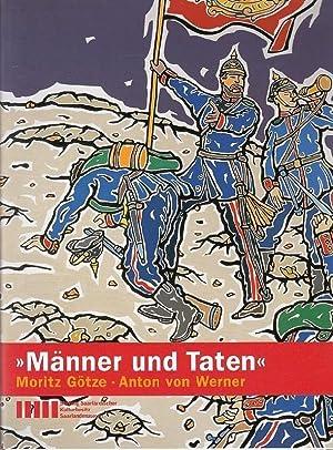 Männer und Taten. Moritz Götze. Anton von: Götze, Moritz /von