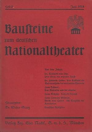 Bausteine zum deutschen Nationaltheater. Organ der Gruppe: Bausteine zum deutschen