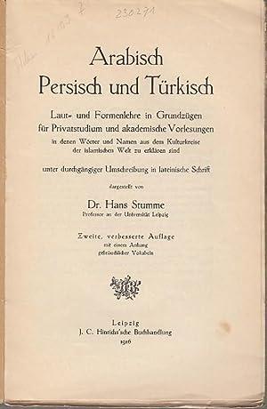 Arabisch, Persisch und Türkisch. Laut- und Formenlehre: Stumme, Hans: