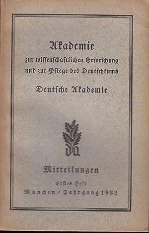Mitteilungen Nr. 1, April, Jahrgang 1932. Mitteilungen: Mitteilungen Deutsche Akademie