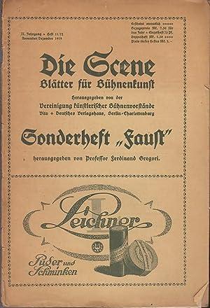 Die Scene. Sonderheft 'Faust.' IX. Jahrgang 1919,: Scene, Die. -
