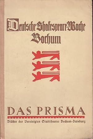 Das Prisma. Deutsche Shakespeare - Woche Bochum,: Prisma, Das. -