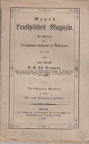 Neues Lausitzisches Magazin. Dreißigster (30.) Band. 1.: Lausitz. - Oberlausitzische