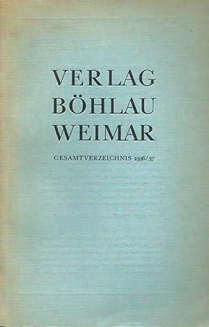 Gesamtverzeichnis 1936 / 1937 des Verlages Böhlau,: Böhlau, Hermann Nachfolger,
