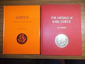 The Medals of Karl Goetz. AND: Goetz: Goetz, Karl. -